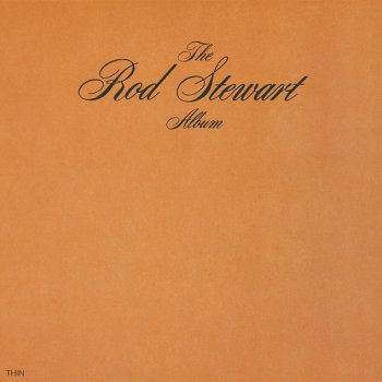 Rod Stewart Rod Stewart - lyrics