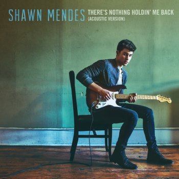Testi There's Nothing Holdin' Me Back (Acoustic)