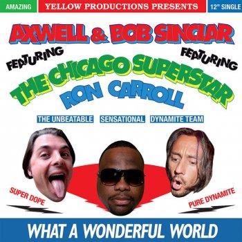 What A Wonderful World - EDX's Re Dub by Axwell feat. Bob Sinclar & Ron Carroll - cover art