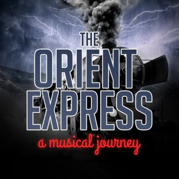 The Orient Express - A Musical Journey - cover art