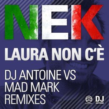 Testi Laura Non C'è / Laura No Està (DJ Antoine vs Mad Mark Remixes)
