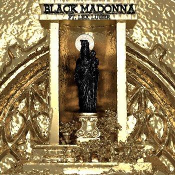 Testi Black Madonna (feat. Lex Luger) - Single