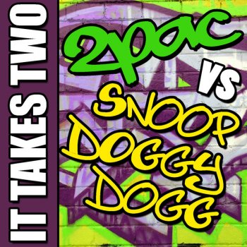 Testi It Takes Two: 2Pac vs. Snoop Doggy Dogg