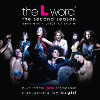 Testi The L Word - The Second Season Sessions (Original Score) [Music from the Showtime Original Series]