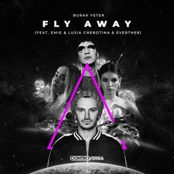 Testi Fly Away (feat. Emie, Lusia Chebotina & Everthe8) - Single