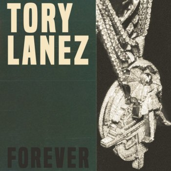 Forever                                                     by Tory Lanez – cover art