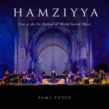 Testi Hamziyya (Live at the Fes Festival of World Sacred Music) - Single
