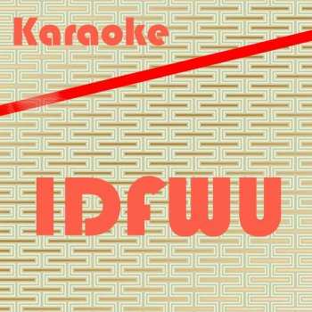 Testi I Don't F**K With You #IDFWU (In the Style of Big Sean) [Instrumental Version] - Single