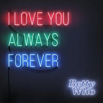Testi I Love You Always Forever