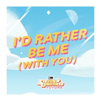 Testi I'd Rather Be Me (With You) [from Steven Universe Future] [feat. Zach Callison]