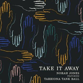 Testi Take It Away (feat. Tarriona Tank Ball)