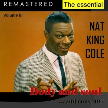Testi The Essential Nat King Cole, Vol. 3 (Live - Remastered)