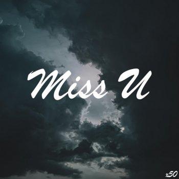 Testi Miss U