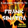 Tribute to Frank Sinatra (Karaoke Versions) (Originally Performed By Frank Sinatra) Sing Fire Karaoke - cover art