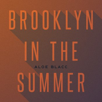 Testi Brooklyn in the Summer