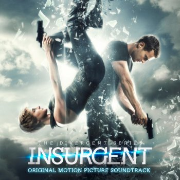 "Testi Never Let You Down (From The ""Insurgent"" Soundtrack)"
