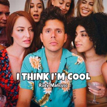 Testi I Think I'm Cool - Single