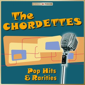 Testi Masterpieces presents The Chordettes - Pop Hits & Rarities (18 Tracks)