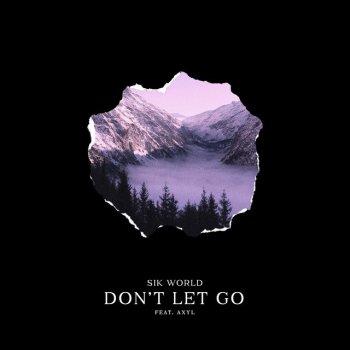 Testi Don't Let Go (feat. Axyl) - Single
