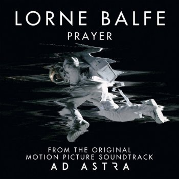 "Testi Prayer (From ""Ad Astra"" Soundtrack) - Single"