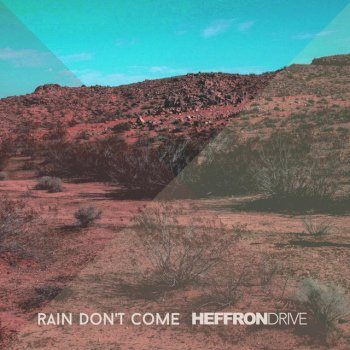 Testi Rain Don't Come