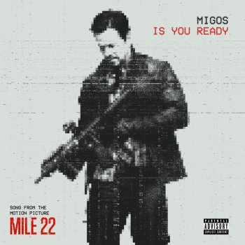 "Testi Is You Ready (From ""Mile 22"")"