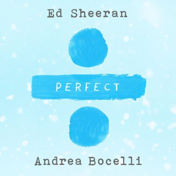 Perfect Symphony (Ed Sheeran & Andrea Bocelli) lyrics – album cover