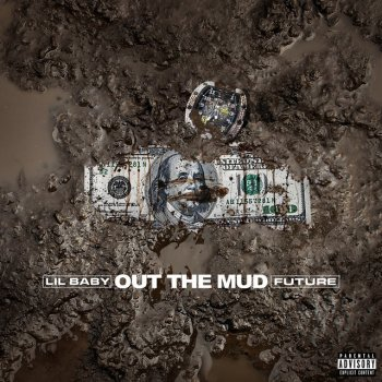 Out The Mud by Lil Baby feat. Future - cover art