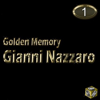 Testi Gianni Nazzaro, Vol. 1 (Golden Memory)
