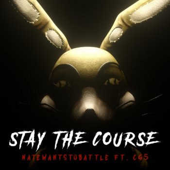 Testi Stay the Course (feat. CG5) - Single