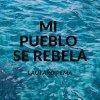 Mi Pueblo Se Rebela lyrics – album cover