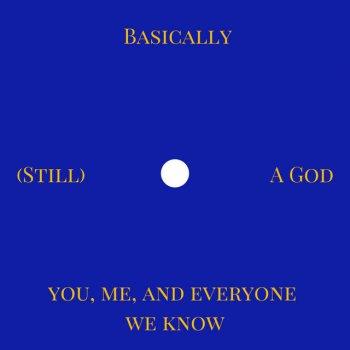 Testi (Still) Basically a God - Single
