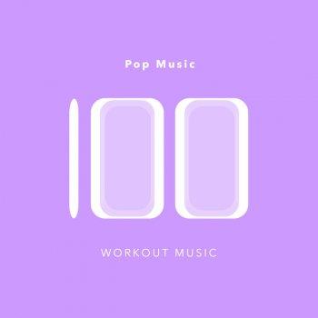 Letras del álbum 100 Pop Music Workout Music de Workout
