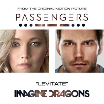 "Testi Levitate (From The Original Motion Picture ""Passengers"")"