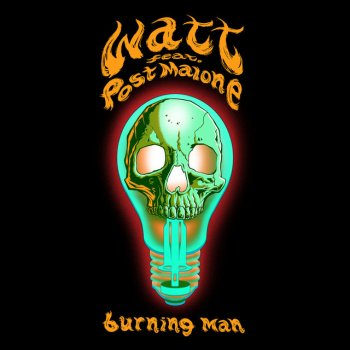 Burning Man by watt feat. Post Malone - cover art