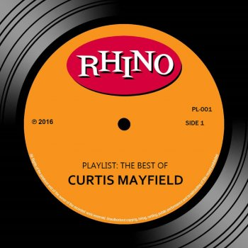 Testi Playlist: The Best Of Curtis Mayfield