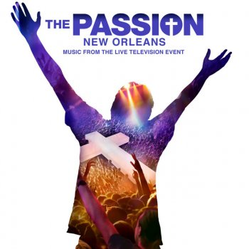 "Broken (From ""The Passion: New Orleans"" Television Soundtrack) - cover art"