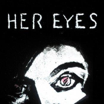 Testi Her Eyes - Single