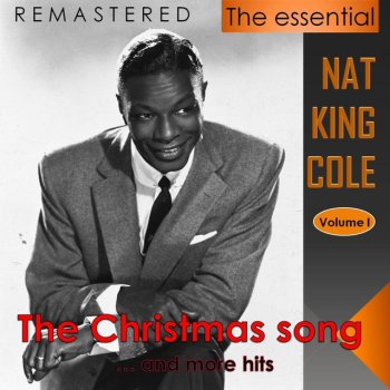 Testi The Essential Nat King Cole, Vol. 1 (Live - Remastered)