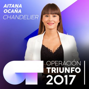 Testi Chandelier (Operación Triunfo 2017)