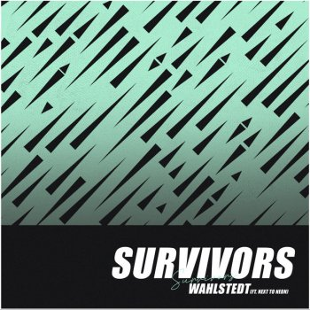 Testi Survivors (feat. Next to Neon) - Single
