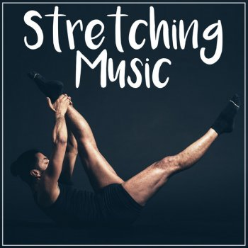 Testi Stretching Music