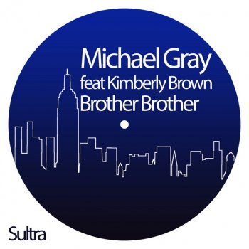 Testi Brother Brother (feat. Kimberly Brown) - Single