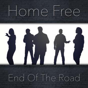 End of the Road by Home Free album lyrics | Musixmatch - Song Lyrics