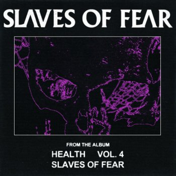 Testi SLAVES OF FEAR