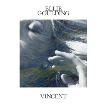 Vincent                                                     by Ellie Goulding – cover art