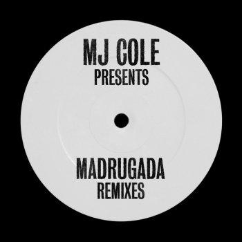 Testi MJ Cole Presents Madrugada