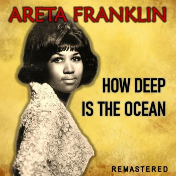 Testi How Deep Is the Ocean (Remastered)