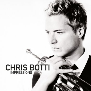 Testi Chris Botti: Impressions