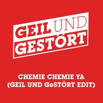 Testi Chemie Chemie Ya (Geil und Gestört Edit)